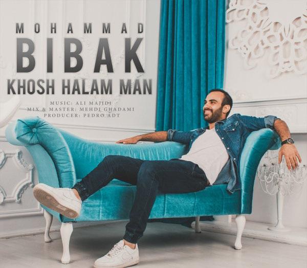 Mohammad Bibak - Khosh Halam Man