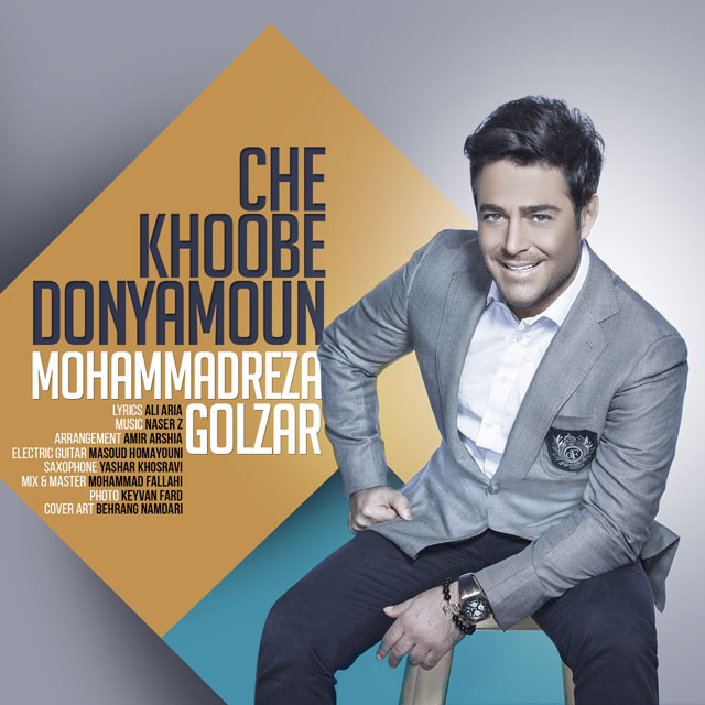 Mohammadreza-Golzar-Che-Khoobe-