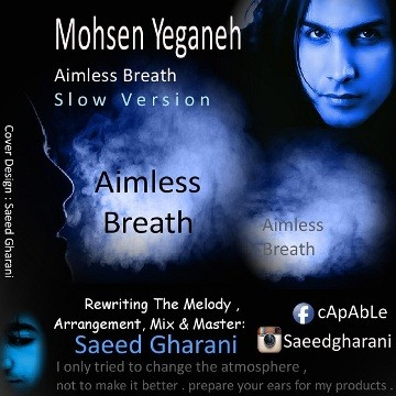 Mohsen Yeganeh - Aimless Breath