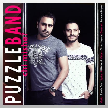 Puzzle Band - Chi Mishe