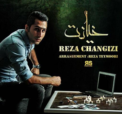 Reza-Changizi-Khianat