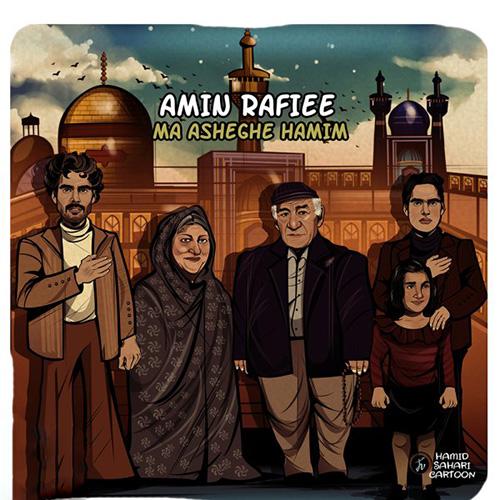 Amin Rafiee - Ma Asheghe Hamim