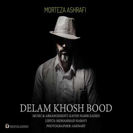 Morteza-Ashrafi-Delam-Khosh-Bood