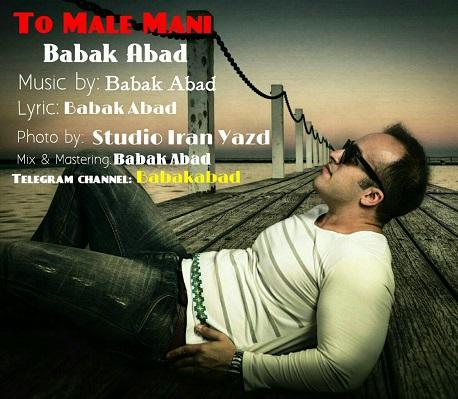 Babak Abad - To Male Manibabak