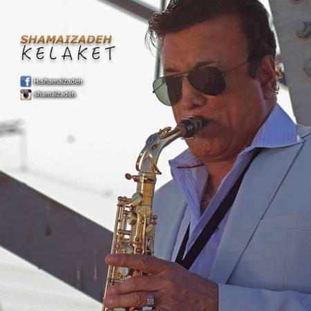 Hassan Shamaizadeh - Kelaket