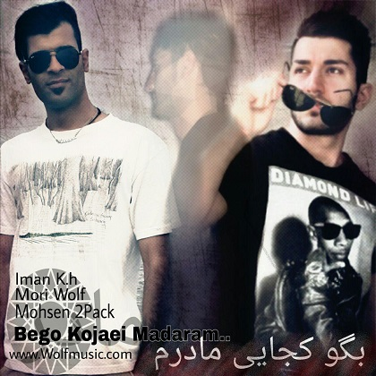 Iman kh & Mori Wolf Ft Mohsen 2Pack - Bego Kojaei Madaram