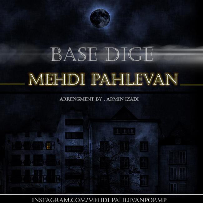 Mehdi Pahlevan - Base Dige
