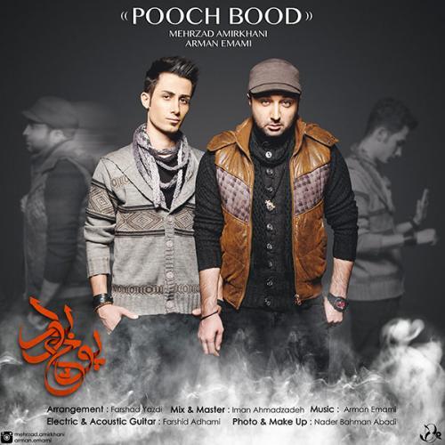 Mehrzad Amirkhani Ft. Arman Emami - Pooch Bood