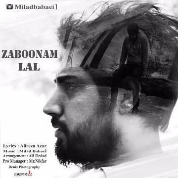 Milad Babaei - Zaboonam Lal