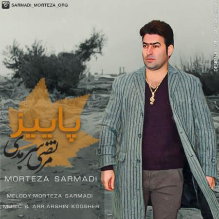 Morteza Sarmadi - Paeiz