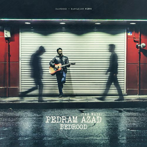 Pedram Azad - Bedrood