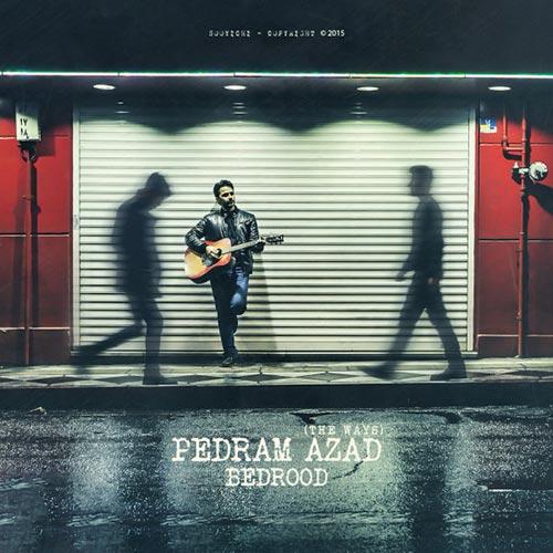 Pedram Azad - Bedrood