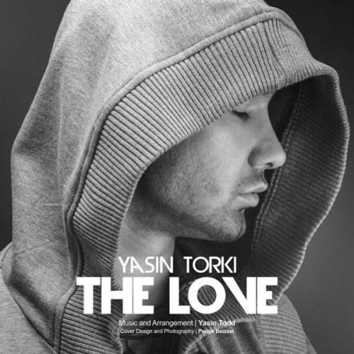 Yasin Torki - The Love