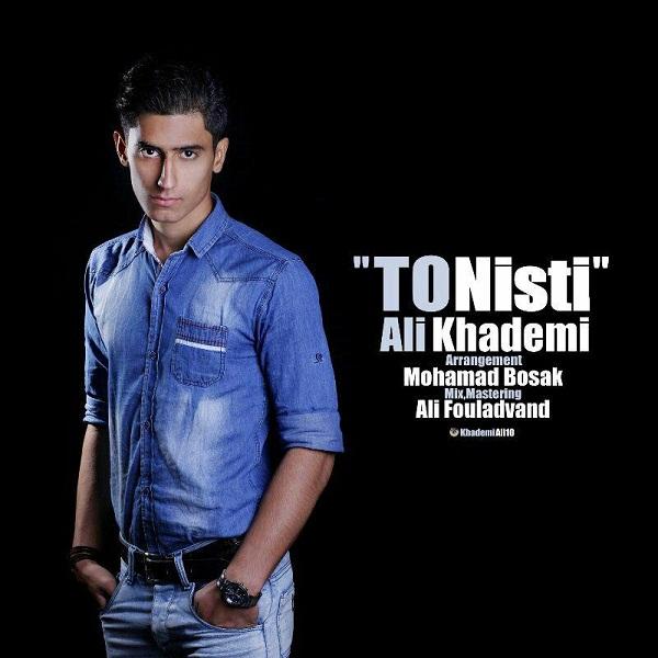 Ali Khademi - To Nisti
