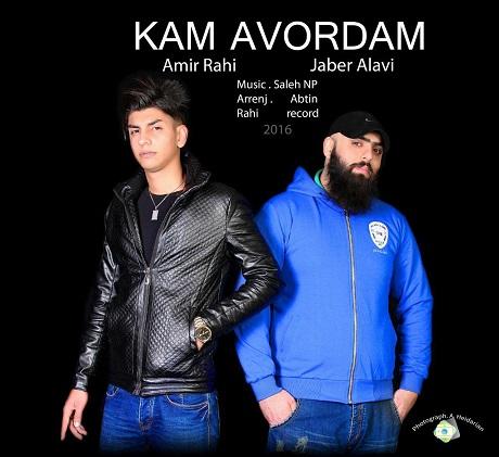 Jaber Alavi Ft Amir rahi - Kam Avordam