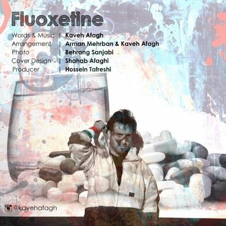 Kaveh Afagh - Fluoxetine