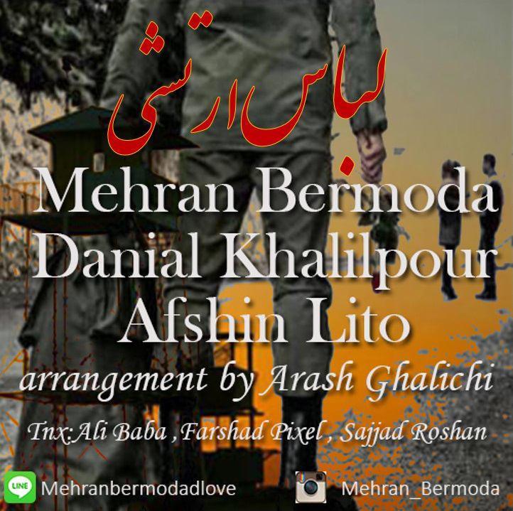 Mehran Bermoda & Danial Khalilpour Ft Afshin Lito - Lebase Arteshi