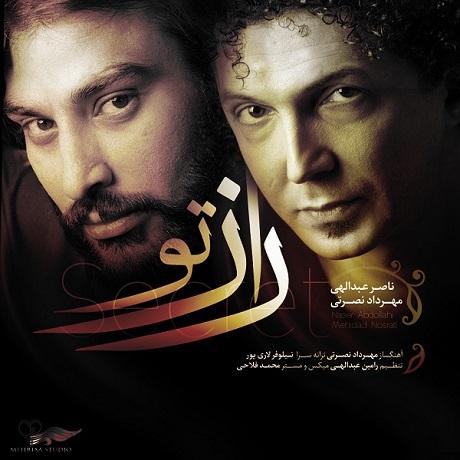 Naser Abdollahi & Mehrdad Nosrati - Raaze To