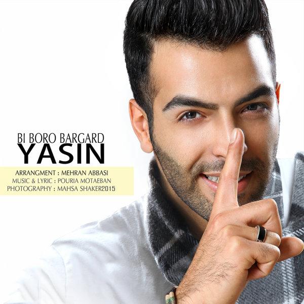 Yasin - Bi Boro Bargard