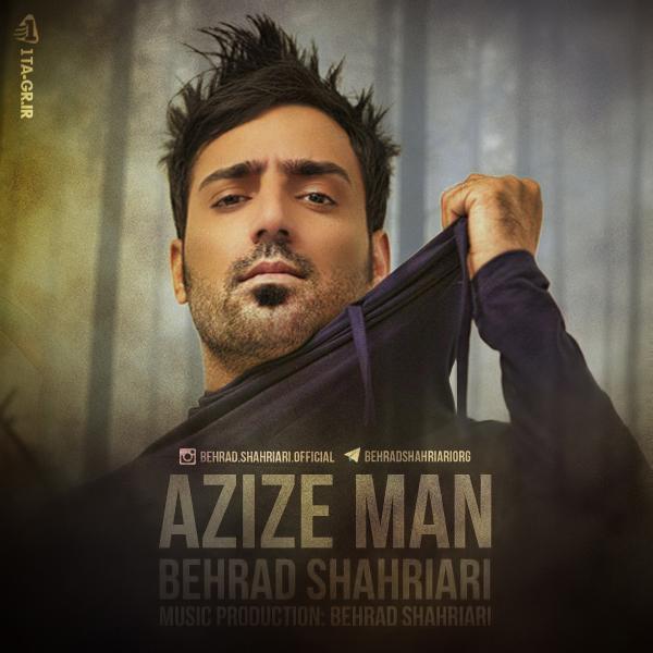 Behrad Shahriari - Azize Man