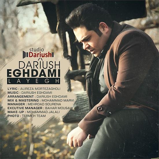 Dariush Eghdami - Layegh
