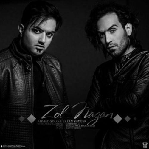 Erfan Shyger & Ahmad Solo - Zol Nazan