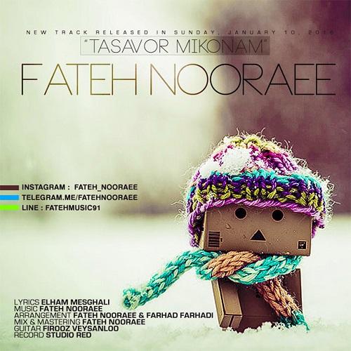 Fateh Nooraee - Tasavor Mikonam