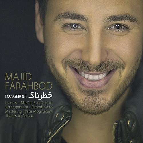 Majid Farahbod - Khatarnak