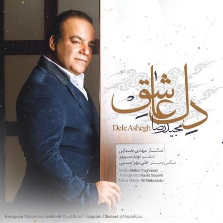 Majid Reza - Dele Ashegh