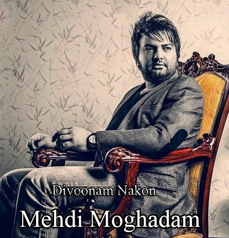 Mehdi Moghaddam - Divoonam Nakon