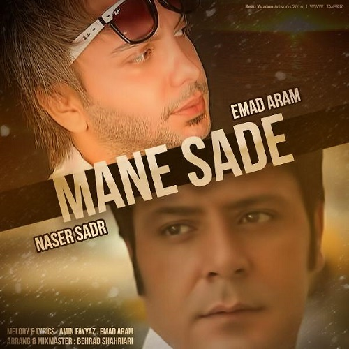 Naser Sadr - Mane Sadeh (Ft Emad Aram)