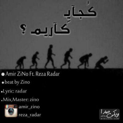 Amir Zino Ft Reza Radar - Kojaye Karim