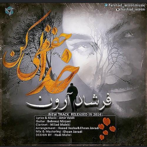 Farshad Aroon - Khodahafezi Kon