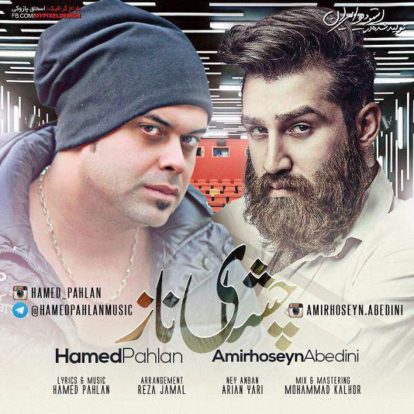Hamed Pahlan - Cheshaye Naz (Ft Amirhoseyn Abedini)