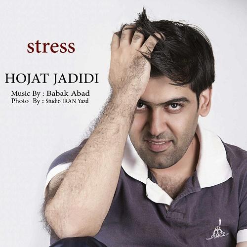 Hojat Jadidi - Stress