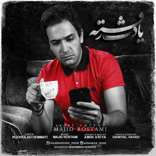 Majid Rostami - Yadet Rafte