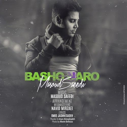 Masoud Saeedi - Basho Naro