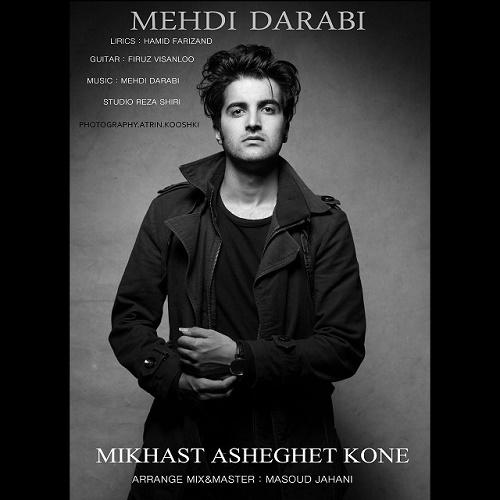 Mehdi Darabi - Mikhast Asheghet Kone