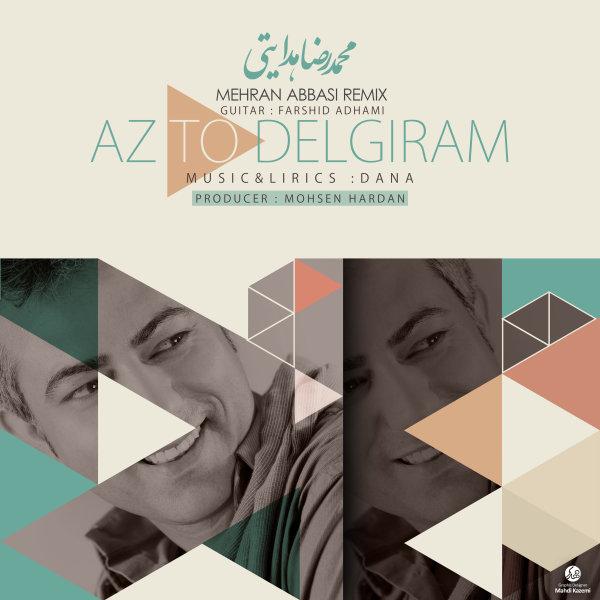 Mehran Abbasi - Az To Delgiram (Ft Mohammadreza Hedayati)