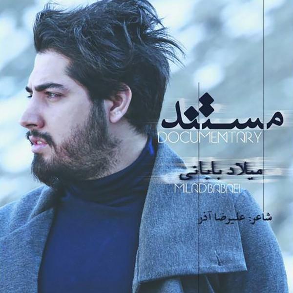 Milad Babaei - Mostanad