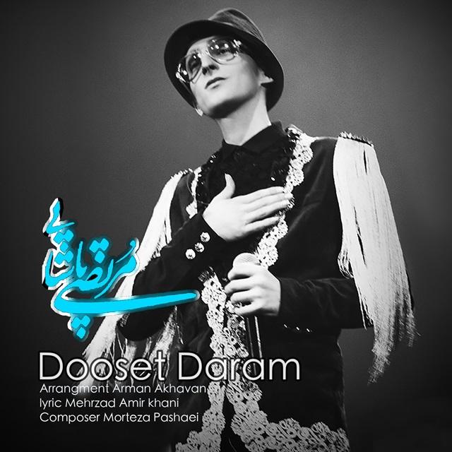 Morteza Pashaei - Dooset Daram