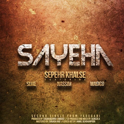 Sepehr Khalse & Alireza JJ & Sijal & Magico & Nasim - Sayeha