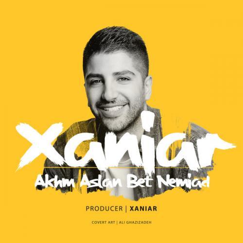 Xaniar Khosravi - Akhm aslan bet nemiad