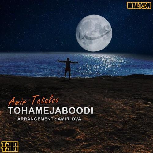 Amir Tataloo - To Hameja Boodi