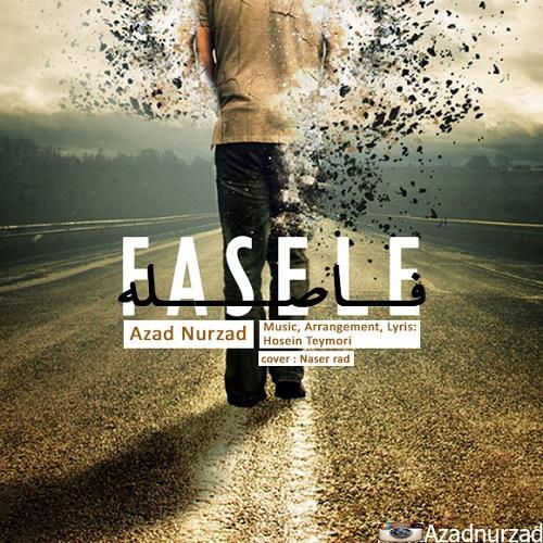 Azad Nurzad - Fasele