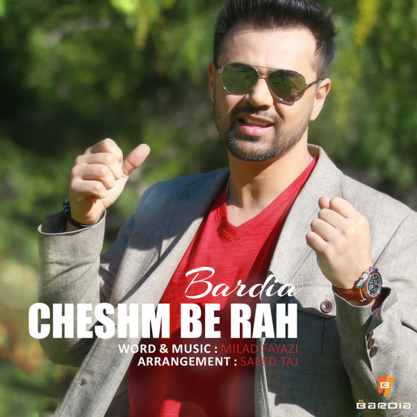Bardia - Cheshm Be Rah