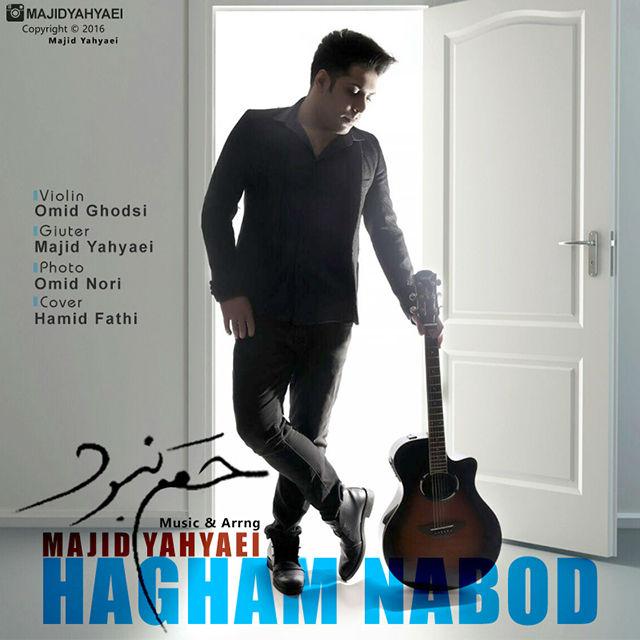 Majid Yahyaei - Hagham Nabood