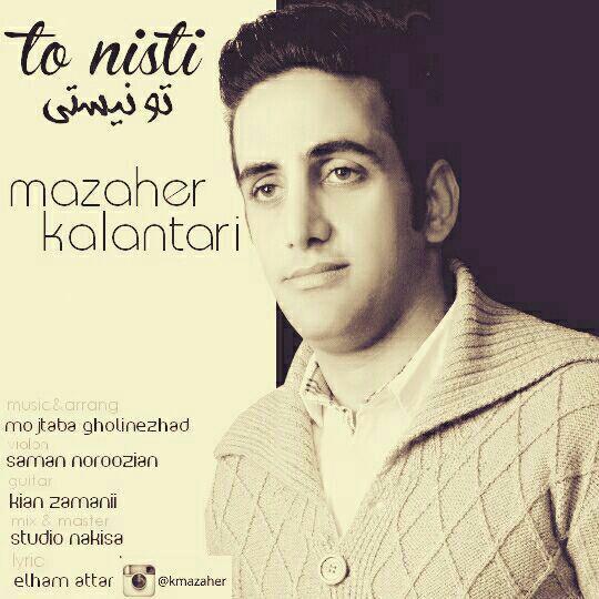Mazaher Kalantari - To Nisti