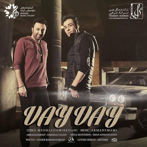 Mehrzad & Arman - Vay Vay