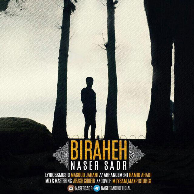 Naser Sadr - Birahe